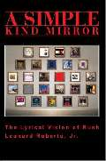 A Simple Kind of Mirror - The Lyrical Vision of Rush