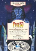 Prog 50. Progressive Rock Around the World in Fifty Years