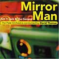 15. David Thomas & The Pale Orchestra: Mirror Man - Act 1: Jack & The General
