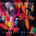 The Flower Kings: Stardust We Are