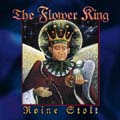 Roine Stolt / The Flower Kings: Roine Stolt: The Flower King